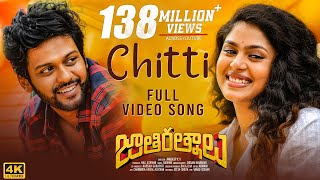 Chitti Video Song [4K] | Jathi Ratnalu | Naveen Polishetty, Faria | Radhan | Anudeep K V Thumb