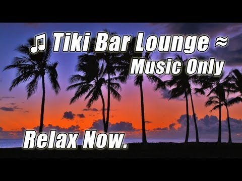 LUAU Music TIKI BAR Relaxing Caribbean Steel Drums Tropical Beach Playlist Hawaii Happy Instrumental