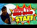 How Do I Hire Good Staff For My Restaurant