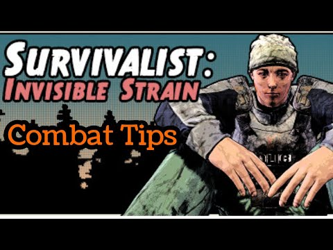 Survivalist Invisible Strain Combat Tips |