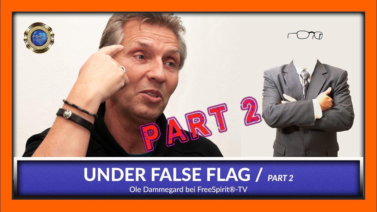 Under False Flag - Ole Dammegard / Part 2 [EN]