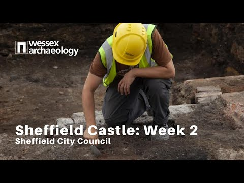 Sheffield Castle excavations - Week 2