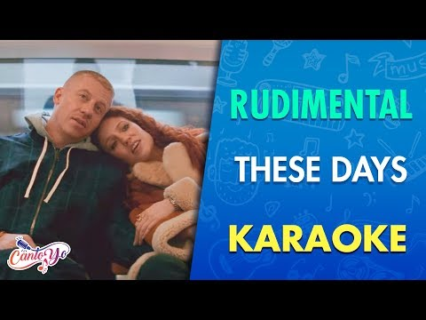 Rudimental -These days (Karaoke) | CantoYo