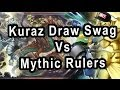 Kuraz Draw Swag Vs Mythic Rulers (Commentary With PINK REAPER)