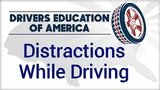Distractions While Driving - Texas Online Adult Drivers Education