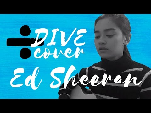 Dive | Ed Sheeran | Cover