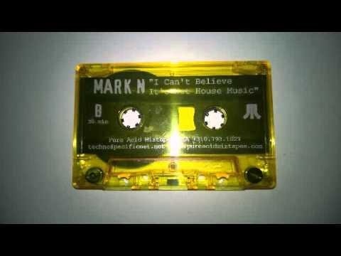 DJ MARK N   CAN'T BELIEVE HARDCORE MIXTAPE