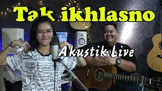 Download lagu TAK IKHLASNO - Cover Anita Conan (Java Kerta) Akustik Live