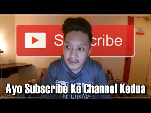 Channel Kedua? Ayo Subscribe!