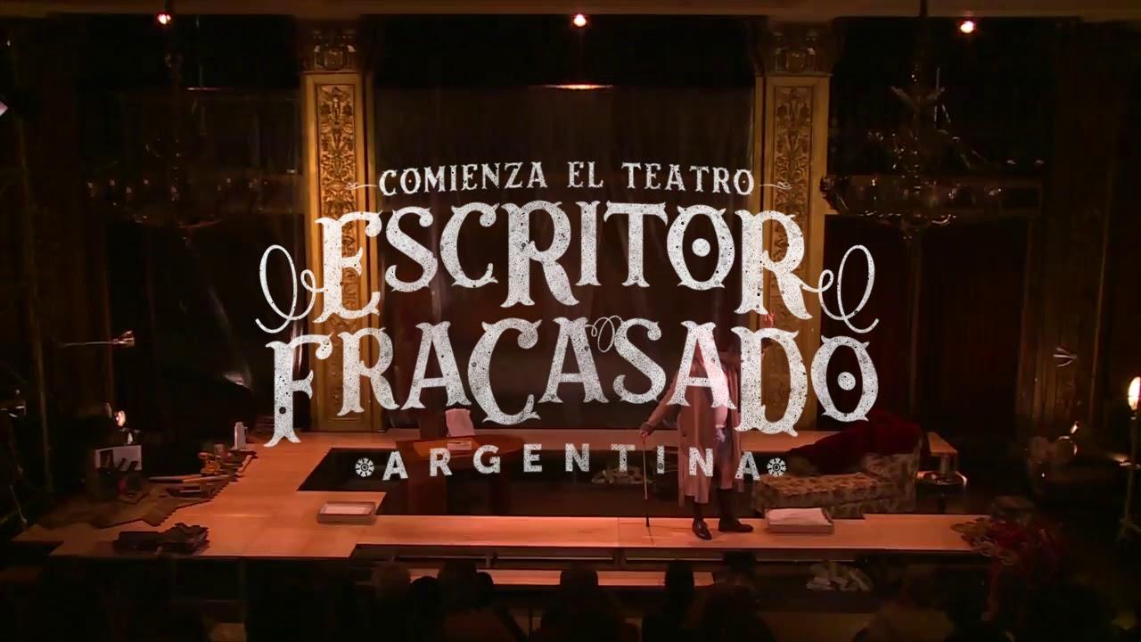 ESCRITOR FRACASADO - COMIENZA EL TEATRO - #16FITB - YouTube