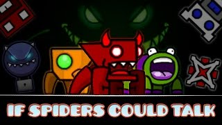If Spiders Could Talk | Geometry Dash (Featuring EVW!)