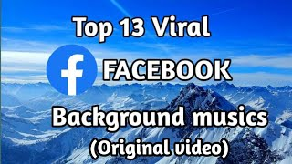 Top 13 Viral Facebook video background music(Original video)।Facebook BGM।background music।