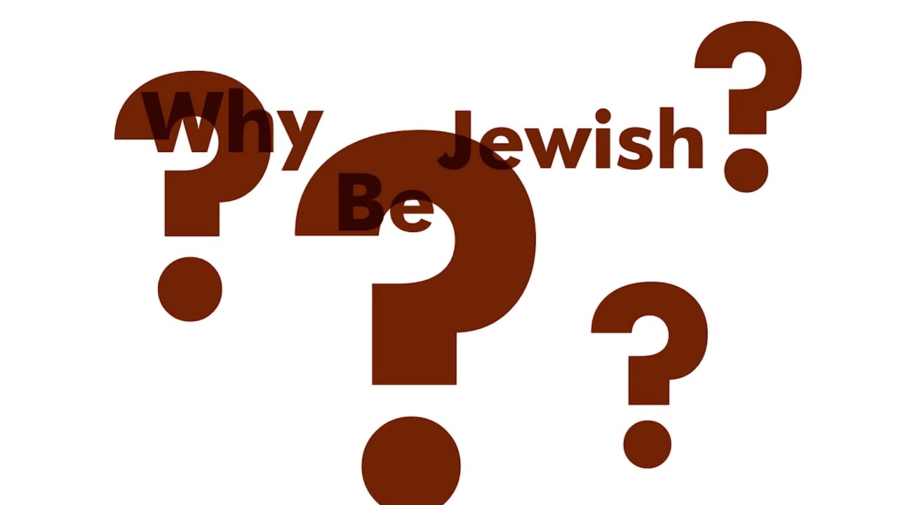 Image result for Why be Jewish
