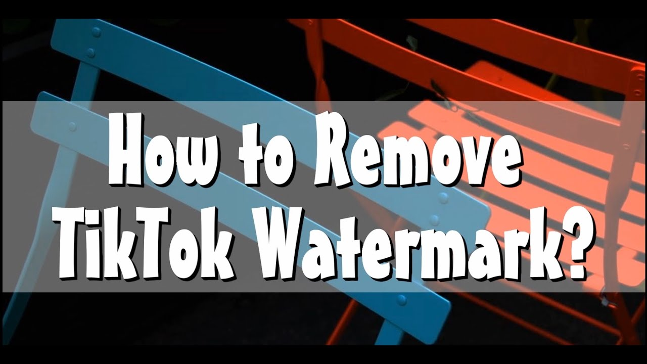How to Remove a TikTok Watermark