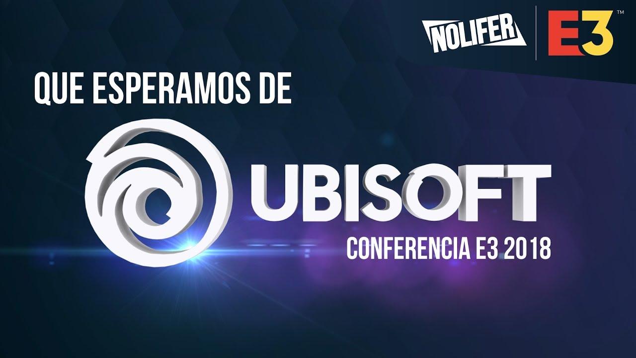 Ubisoft E3 2018 Todos Los Detalles Sobre Los Mejores Juegos