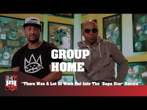 Group Home  There Was A Lot Of Work Put Into The Supa Star Record 247HH Exclusive