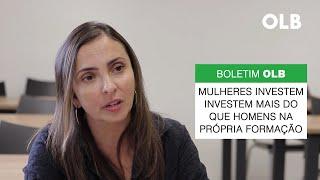 Boletim OLB │Deputadas investem mais do que deputados na própria formação