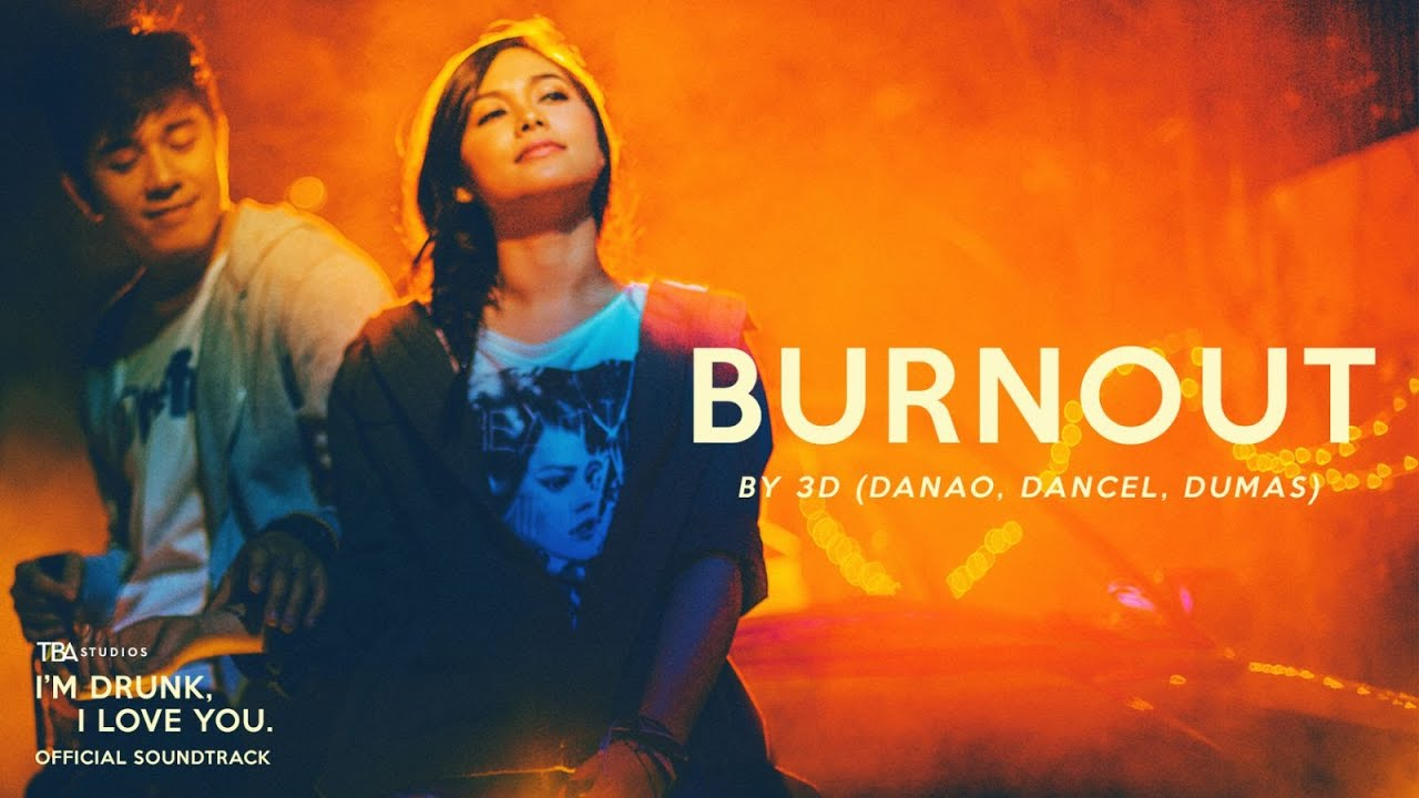 Burnout - 3D (Official Music Video) | I'm Drunk, I Love You | TBA Studios