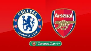 LIVE - Chelsea V Arsenal 1ST LEG  -GAME PLAY - Carabao Cup EFL - Who Will Win? - Road To 500 Subs