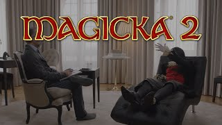 Magicka 2 - An Interview Without the Vampire [EU]