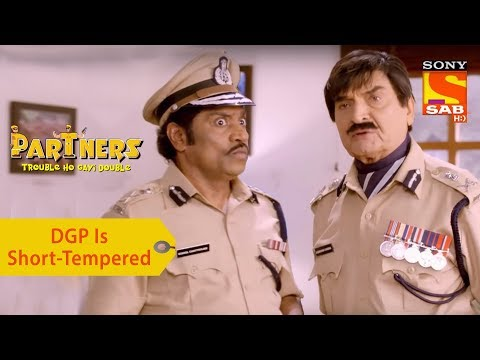 Your Favorite Character | DGP Is Short-Tempered | Partners Double Ho Gayi Trouble