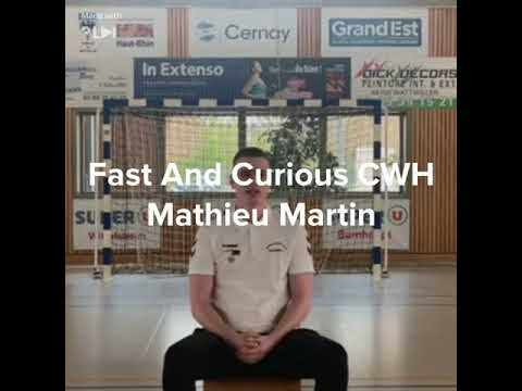 Fast And Curious CWH (Mathieu Martin)