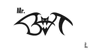 Mr Bat Mr Bat