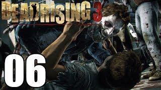 Dead Rising 3 Gameplay Walkthrough Part 6 Let