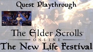 The New Life Festival Complete Playthrough - Elder Scrolls Online: Tamriel Unlimited Holiday Event