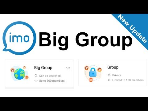 How to make imo big group || imo new update 🔥 2019 || imo big group create