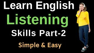Learn English Listening Skills Part -2 | Listening English Practice Conversation