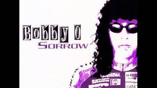 Bobby O - Sorrow (Bass In Your Face Mix)