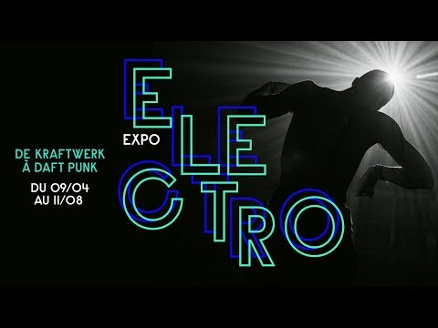 Expo Electro, de Kraftwerk à Daft Punk
