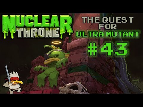 Nuclear Throne: The Quest For Ultra Mutant [#43] - Cheep Che