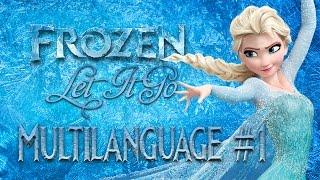 Frozen – Let It Go (Multilanguage #1) + lyrics