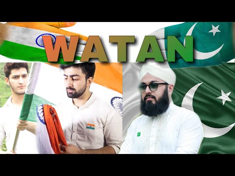 WATAN |DEDICATED TO INDIA& PAKISTAN| INDEPENDENCE DAY|Danish f dar |Dawar Farooq |Usman Ubaid Qadri| thumbnail