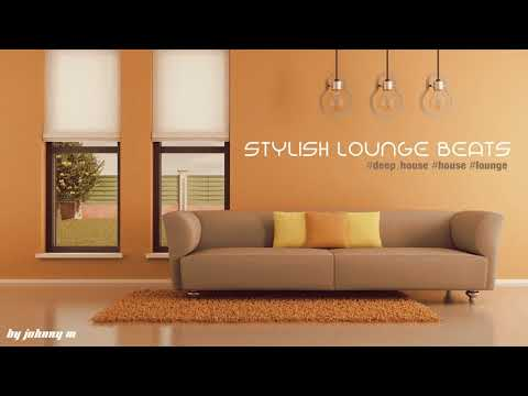 Stylish Lounge Beats #1 | Deep House/House/Lounge Set | 2017