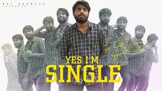 YES, I'm Single | Boy Formula | Chai Bisket
