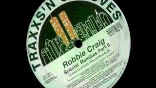 Robbie Craig- Special Remixes Part II -  Cookie Crumbles House Mix