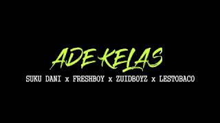 Video Suku Dani ft Freshboy, Zuid Boys, and Lesto Baco - Ade Kelas Music Video (LAGU PAPUA TERBARU) download MP3, 3GP, MP4, WEBM, AVI, FLV Oktober 2018