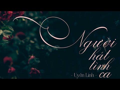 [Lyrics] Người Hát Tình Ca - Uyên Linh