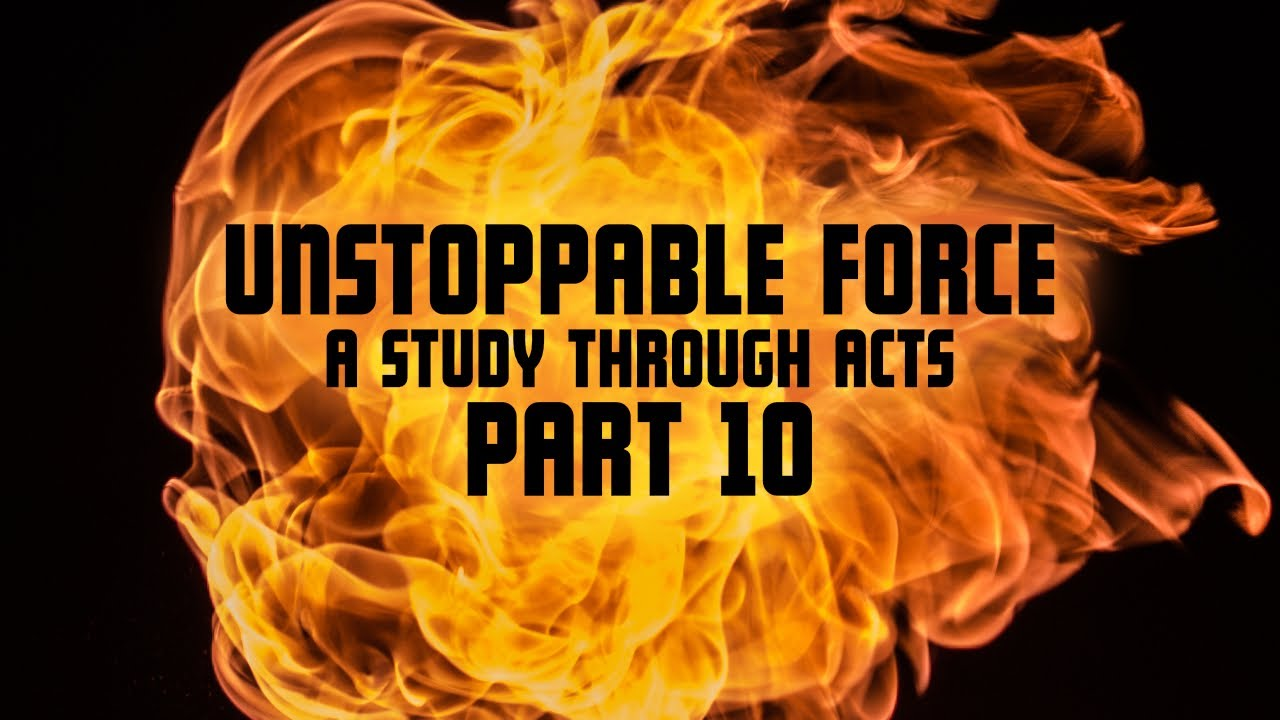 Unstoppable Force pt. 10 (STREAM VERSION)