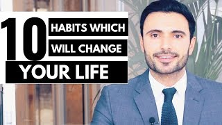 10 Habits Which Will Change Your Life (Ways to Live Happy and Healthy)