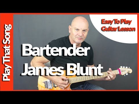 How To Play Bartender By James Blunt Guitar Tutorial - Easy and Intermediate version