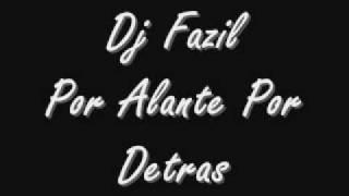 Por Alante Por Detras_-_Dj Fazil