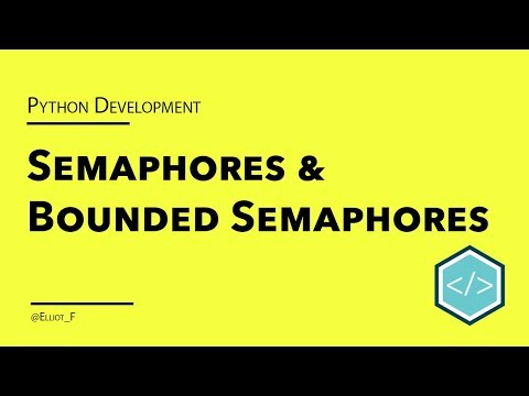 Asyncio Semaphores and Bounded Semaphores Tutorial