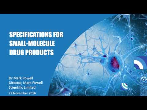 WEBINAR: Specifications For Small Molecule Drug Products