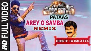 Download Hindi Video Songs - Arey O Samba Remix Full Video Song | Pataas HD Video | Tribute To Balayya | N. Kalyan Ram, Shruthi