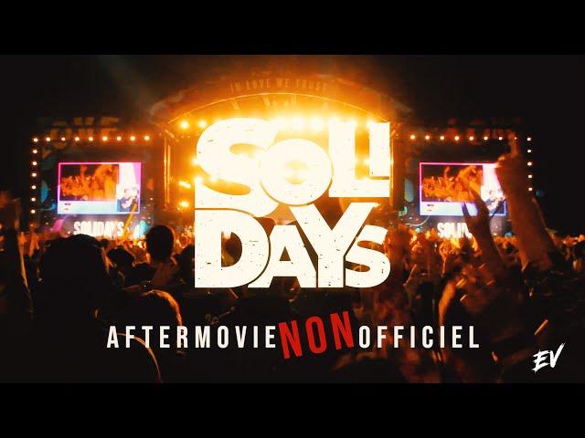 Solidays 2019 // Aftermovie NON officiel