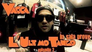Vacca - #LUT in sala prove (Episodio 2)